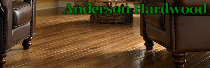 Anderson Hardwood Flooring.